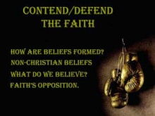 Contend-Defend the Faith